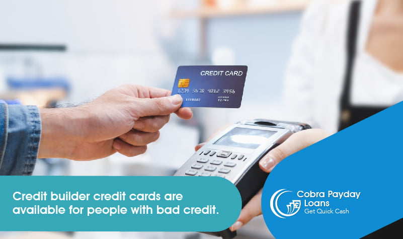 Credit builder credit cards are available for people