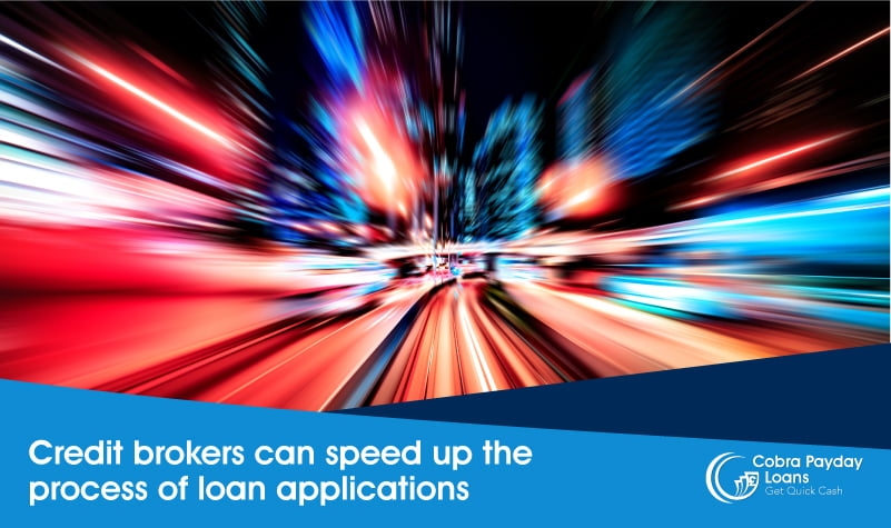 Credit brokers can speed up the process
