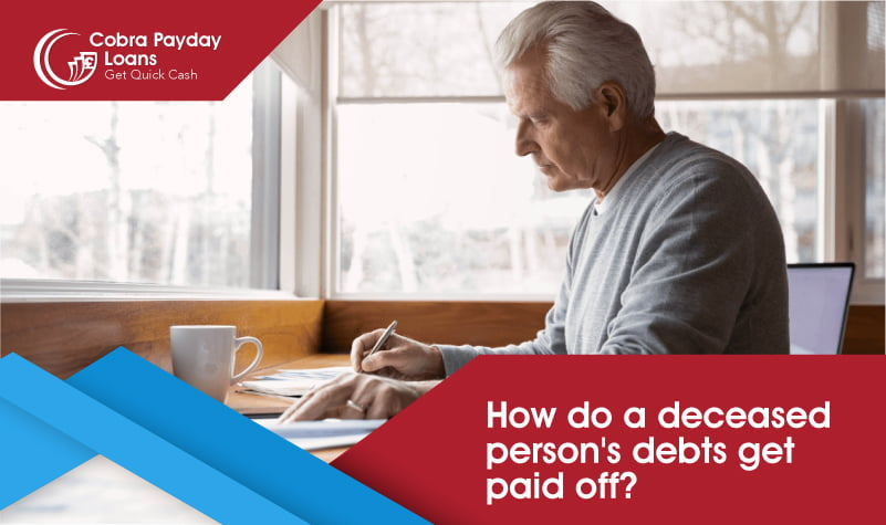 How do a deceased person_s debts get paid off
