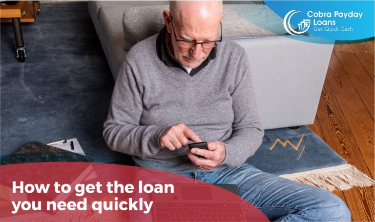 How to get the loan you need quickly