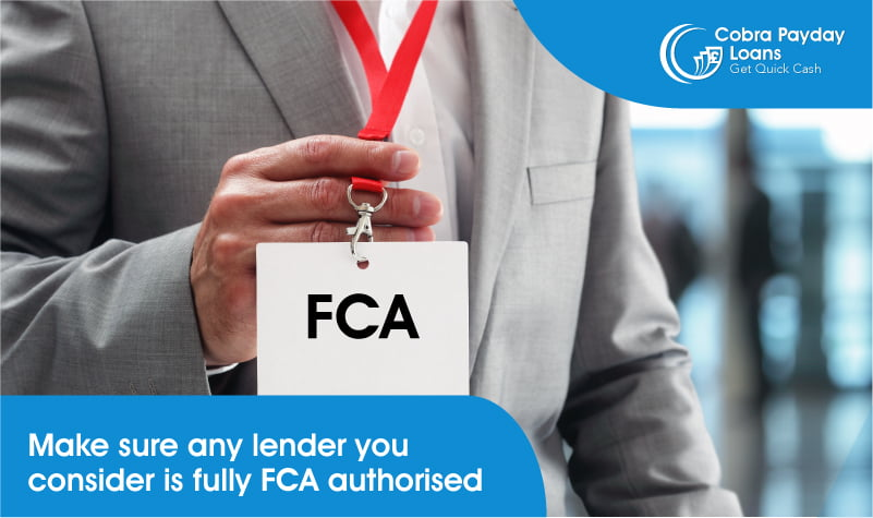 Make sure any lender you consider is fully FCA authorised