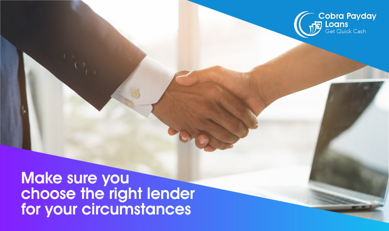 Make sure you-choose the right lender