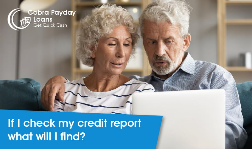If I check my credit report what will I find?