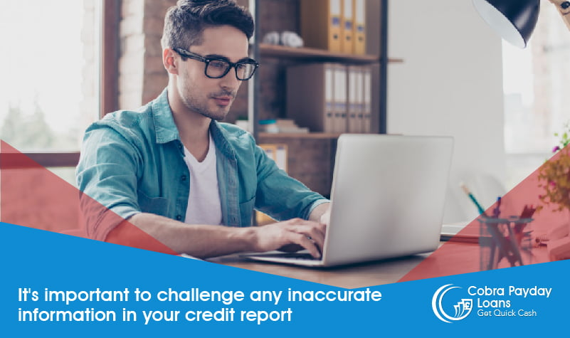 It's important to challenge any inaccurate information in your credit report
