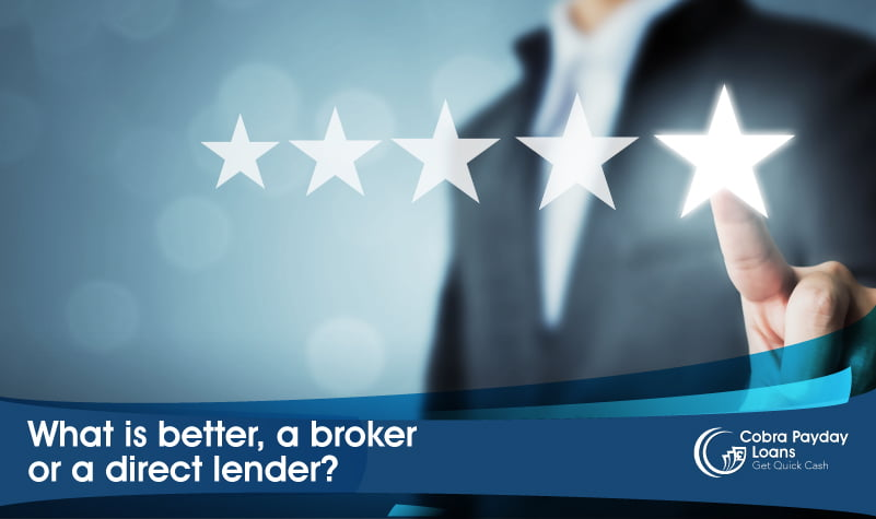 What is better, a broker or a direct lender