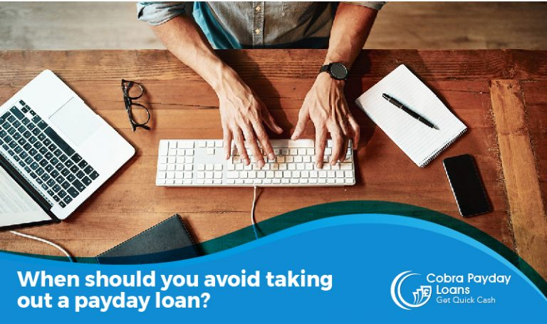 When should you avoid taking out a payday loan
