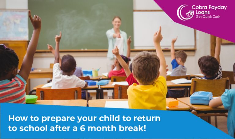 How to prepare your child to return to school after a 6 month break!