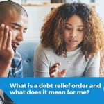 What is a debt relief order