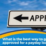What is the best way to get approved