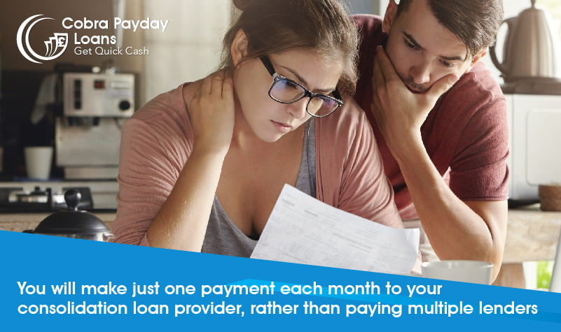 You will make just one payment each month to your consolidation loan provider