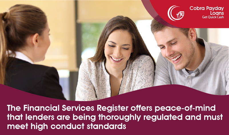 The Financial Services Register offers peace-of-mind that lenders are being thoroughly regulated and must meet high conduct standards