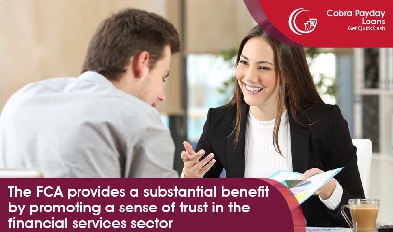 the FCA provides a substantial benefit by promoting a sense of trust in the financial services sector