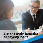 8 benefits of payday loans