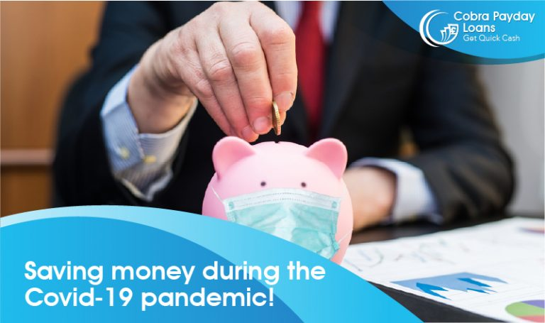 Saving money during the Covid-19 pandemic