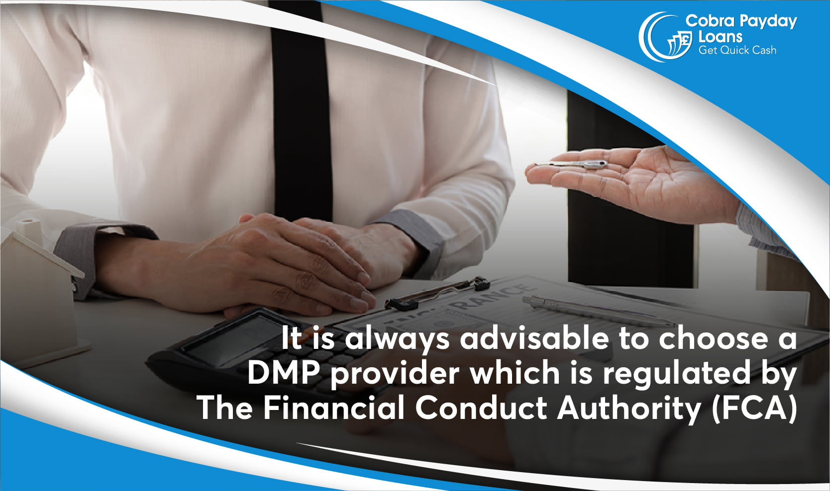 It is always advisable to choose a DMP provider which is regulated by The Financial Conduct Authority (FCA)