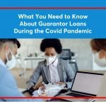 All You Need to Know about Guarantor Loans in the Coronavirus Crisis