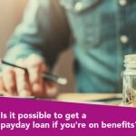 Can I Take Out A Payday Loan On Benefits