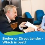 Broker or Direct Lender - Which is best