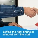 Setting the right financial mindset from the start