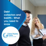 Debt collectors and baillifs what you need to know