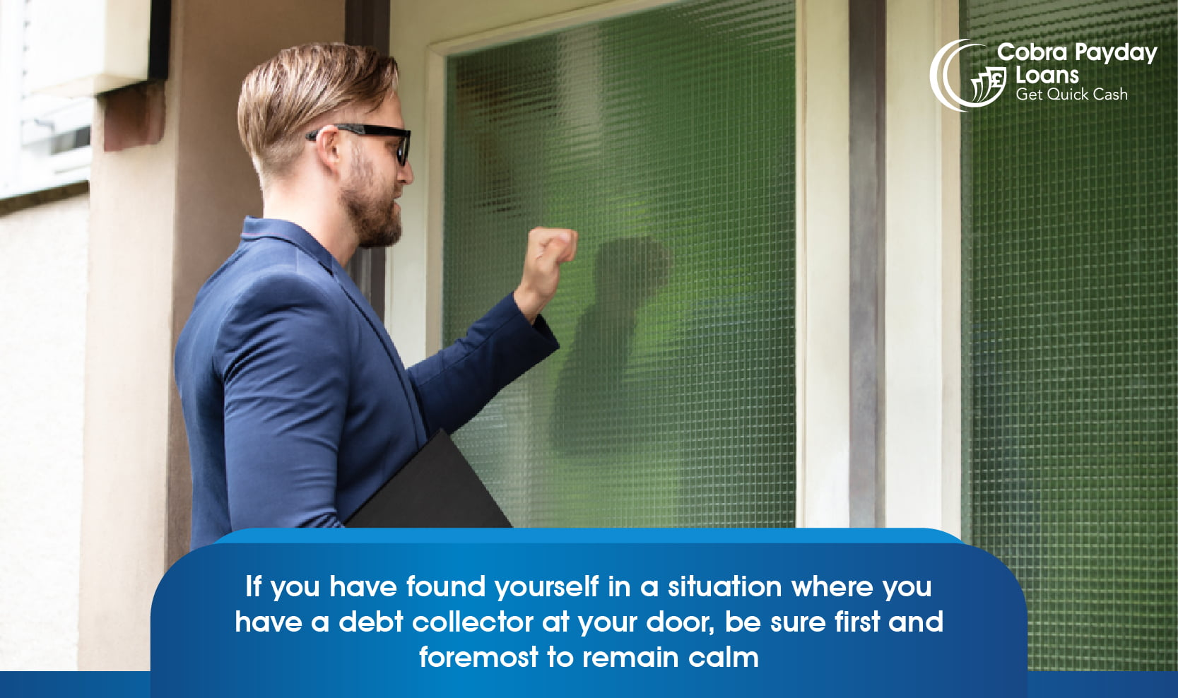 Remain calm if a debt collector is at your door