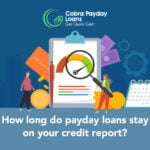 how long do payday loans stay on your credit report
